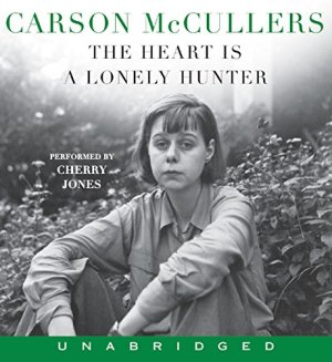The Heart Is a Lonely Hunter Audiobook By Carson McCullers cover art