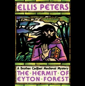 The Hermit of Eyton Forest Audiobook By Ellis Peters cover art
