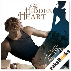 The Hidden Heart Audiobook By Laura Kinsale cover art