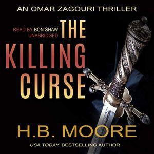 The Killing Curse Audiobook By H.B. Moore cover art