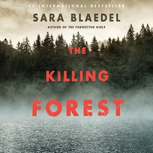 The Killing Forest Audiobook By Sara Blaedel cover art