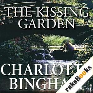 The Kissing Garden Audiobook By Charlotte Bingham cover art