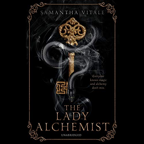 The Lady Alchemist Audiobook By Samantha Vitale cover art