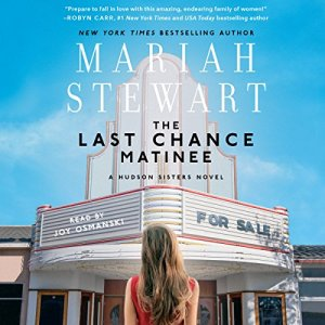 The Last Chance Matinee Audiobook By Mariah Stewart cover art