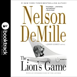 The Lion's Game: John Corey Series, Book 2 Audiobook By Nelson DeMille cover art