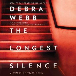 The Longest Silence Audiobook By Debra Webb cover art
