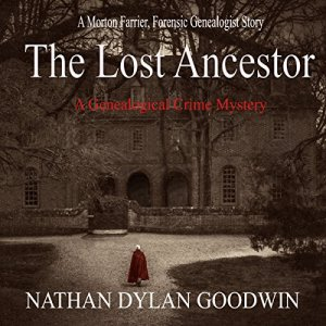 The Lost Ancestor Audiobook By Nathan Dylan Goodwin cover art