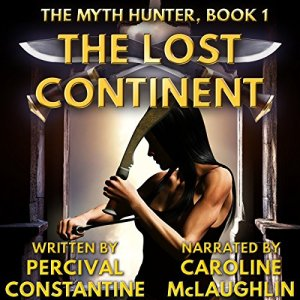 The Lost Continent Audiobook By Percival Constantine cover art