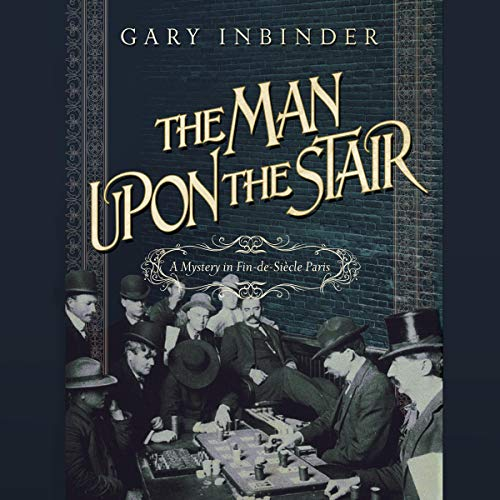 The Man Upon the Stair Audiobook By Gary Inbinder cover art