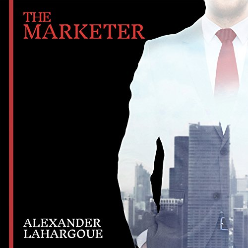 The Marketer Audiobook By Alexander Lahargoue cover art