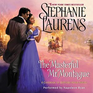 The Masterful Mr. Montague Audiobook By Stephanie Laurens cover art