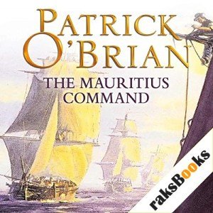 The Mauritius Command Audiobook By Patrick O'Brian cover art