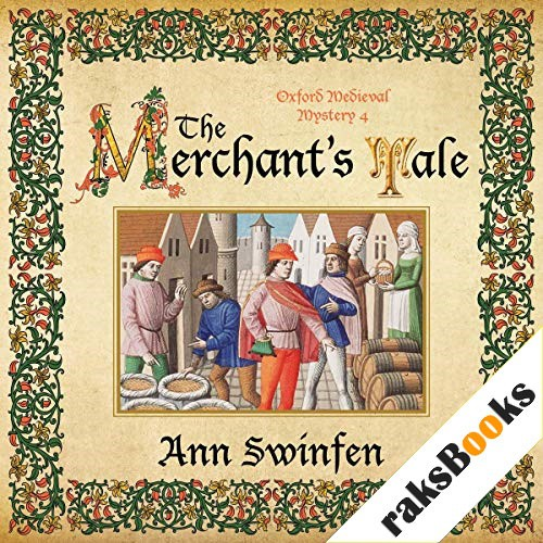 The Merchant's Tale Audiobook By Ann Swinfen cover art