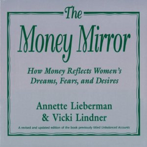 The Money Mirror Audiobook By Annette Lieberman cover art