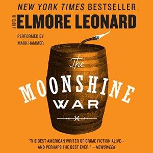 The Moonshine War Audiobook By Elmore Leonard cover art