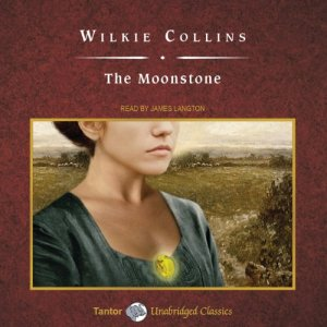The Moonstone [Tantor Audio Edition] Audiobook By Wilkie Collins cover art
