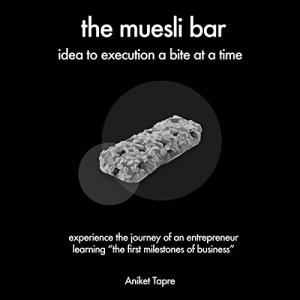 The Muesli Bar Audiobook By Aniket Tapre cover art