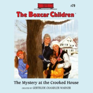 The Mystery at the Crooked House Audiobook By Gertrude Chandler Warner cover art
