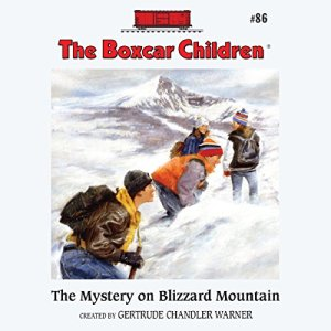 The Mystery on Blizzard Mountain Audiobook By Gertrude Chandler Warner cover art