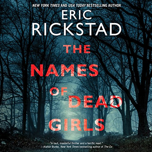 The Names of Dead Girls Audiobook By Eric Rickstad cover art