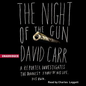 The Night of the Gun Audiobook By David Carr cover art