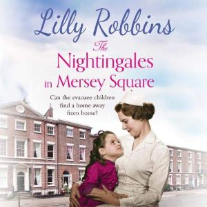The Nightingales in Mersey Square Audiobook By Lilly Robbins cover art