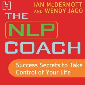 The NLP Coach 3 Audiobook By Ian McDermott, Wendy Jago cover art