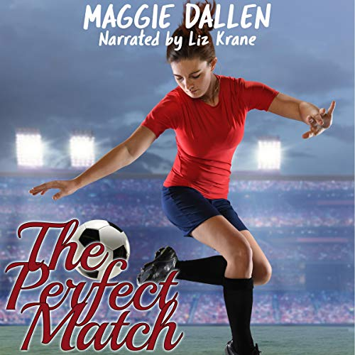 The Perfect Match Audiobook By Maggie Dallen cover art
