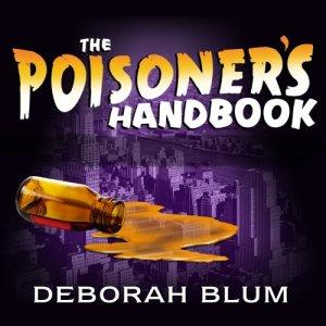 The Poisoner's Handbook Audiobook By Deborah Blum cover art