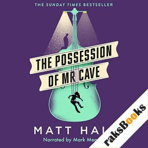The Possession of Mr Cave Audiobook By Matt Haig cover art