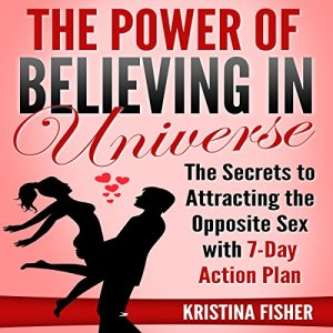 The Power of Believing in Universe Audiobook By Kristina Fisher cover art