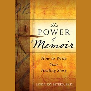 The Power of Memoir Audiobook By Linda Myers cover art