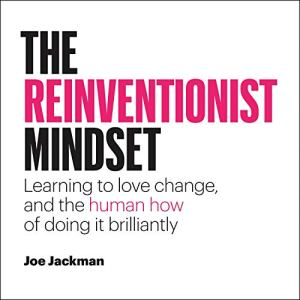 The Reinventionist Mindset Audiobook By Joe Jackman cover art