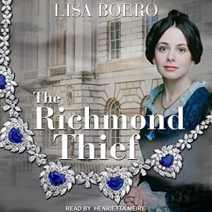 The Richmond Thief Audiobook By Lisa Boero cover art