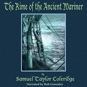 The Rime of the Ancient Mariner Audiobook By Samuel Taylor Coleridge cover art