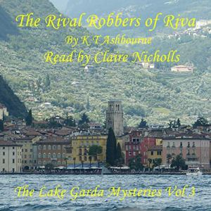 The Rival Robbers of Riva Audiobook By K T Ashbourne cover art
