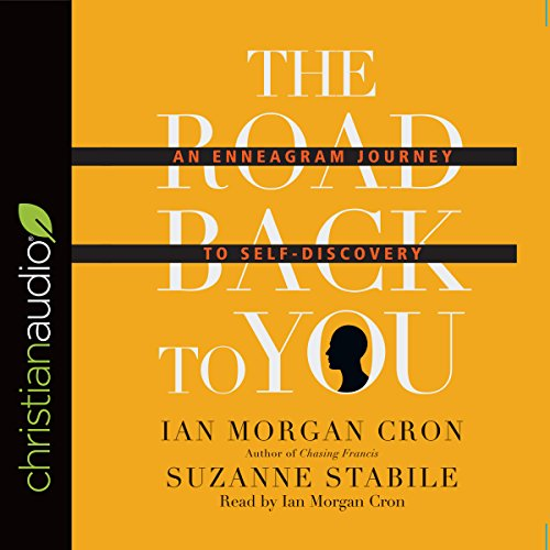 The Road Back to You Audiobook By Ian Morgan Cron, Suzanne Stabile cover art