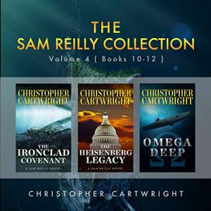 The Sam Reilly Collection, Volume 4 Audiobook By Christopher Cartwright cover art