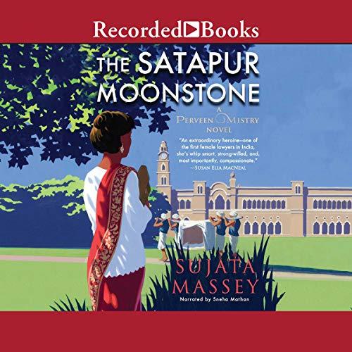 The Satapur Moonstone Audiobook By Sujata Massey cover art