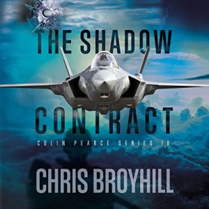 The Shadow Contract Audiobook By Chris Broyhill cover art