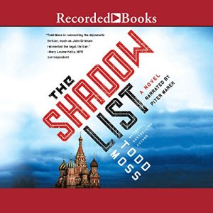 The Shadow List Audiobook By Todd Moss cover art