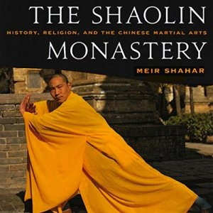 The Shaolin Monastery Audiobook By Meir Shahar cover art