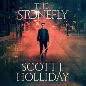The Stonefly Audiobook By Scott J. Holliday cover art