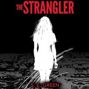 The Strangler (A Serial Killer Thriller) Audiobook By S. E. Green cover art