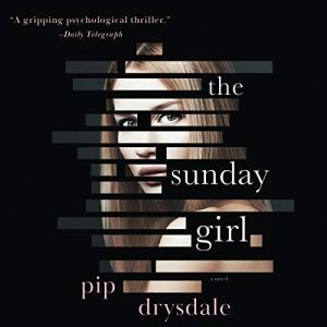 The Sunday Girl Audiobook By Pip Drysdale cover art