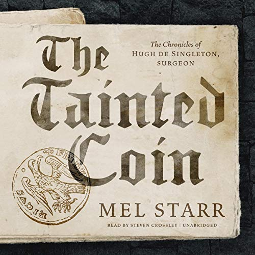 The Tainted Coin Audiobook By Mel Starr cover art