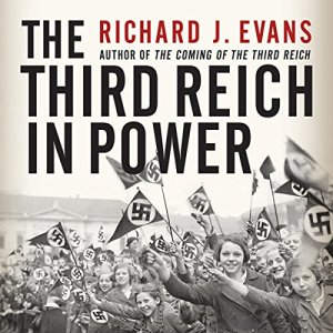 The Third Reich in Power Audiobook By Richard J. Evans cover art