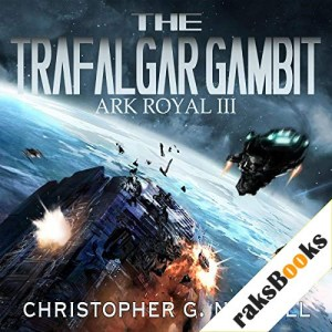The Trafalgar Gambit Audiobook By Christopher G. Nuttall cover art