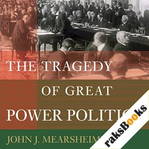 The Tragedy of Great Power Politics Audiobook By John J. Mearsheimer cover art