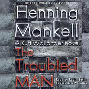 The Troubled Man Audiobook By Henning Mankell, Laurie Thompson - translator cover art